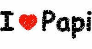 I love Papi